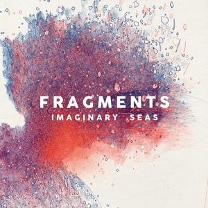 Imaginary Seas | Fragments
