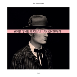 And the Great Unknown, Pt. 1 | Bror Gunnar Jansson