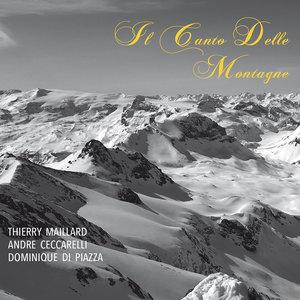 Il canto delle montagne | André Ceccarelli