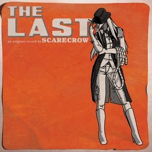 The Last | Scarecrow
