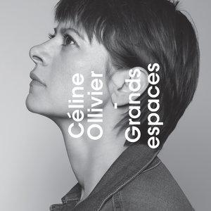 Grands Espaces | Céline Ollivier