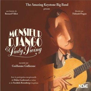 Monsieur Django et Lady Swing | Guillaume Gallienne