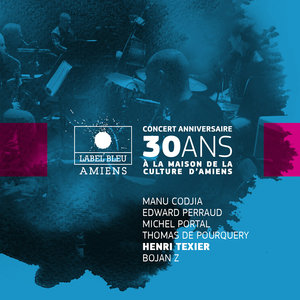 Concert anniversaire 30 ans de Label Bleu (feat. Manu Codjia, Edward Perraud, Michel Portal, Thomas de Pourquery & Bojan Z) | Henri Texier