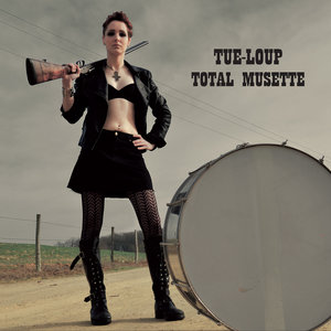 Total musette | Tue-Loup