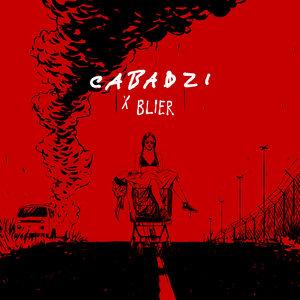 Cabadzi x Blier   Cabadzi