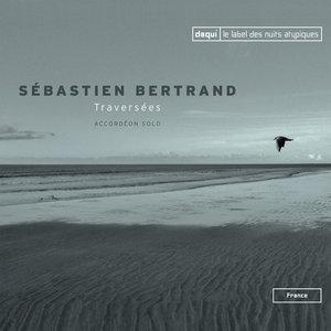 Traversées | Sébastien Bertrand