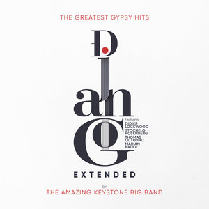 Django Extended (The Greatest Gypsy Hits) | The Amazing Keystone Big Band