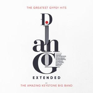Django Extended (The Greatest Gypsy Hits) | The Amazing Keystone Big Band