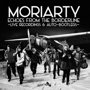 Echoes from the Borderline | Moriarty
