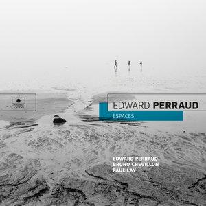 Espaces | Edward Perraud