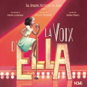 La voix d'Ella | The Amazing Keystone Big Band