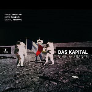 Vive la France | Das Kapital
