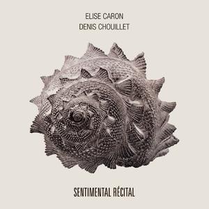 Sentimental récital | Elise Caron