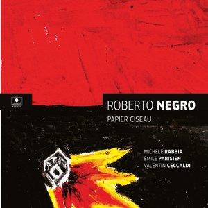 Papier ciseau | Roberto Negro