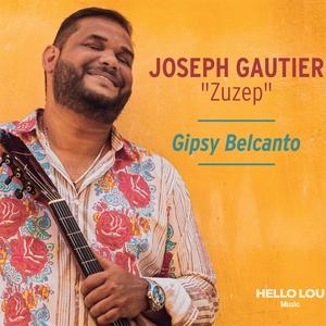 Gipsy Belcanto   Joseph Gautier Zuzep