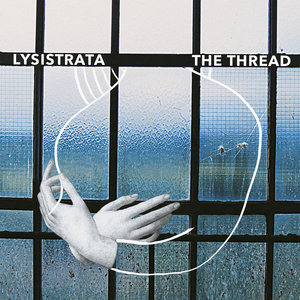 The Thread | Lysistrata