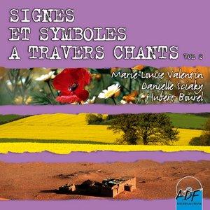 Signes et symboles à travers chants, Vol. 2 | Danielle Sciaky