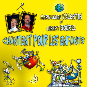 Marie-Louise Valentin et Hubert Bourel chantent pour les enfants | Hubert Bourel