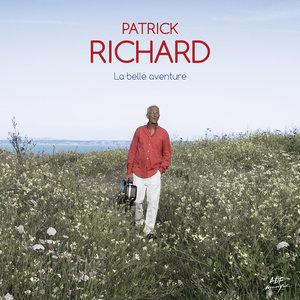 La belle aventure | Patrick Richard