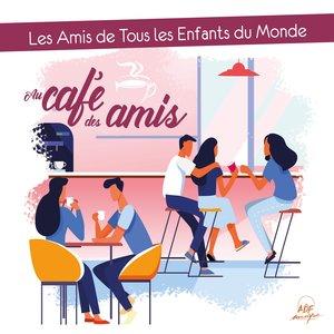 Au café des amis | Éric Bessot