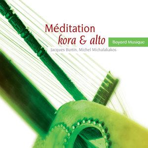Méditation kora & alto | Jacques Burtin