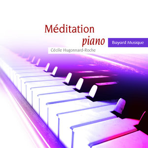 Méditation piano | Cécile Hugonnard-Roche