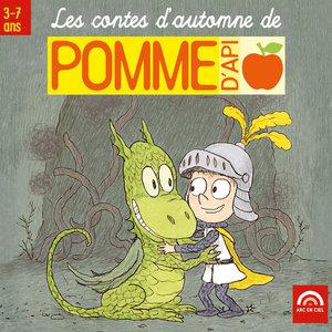 Les contes d'automne de Pomme d'Api (3 à 7 ans) | Isabelle Rouzier