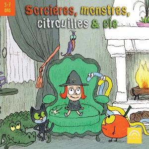 Sorcières, monstres, citrouilles & cie (3 à 7 ans) | Les Amis de Tous les Enfants du Monde