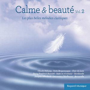 Calme & beauté, Vol. 2 (Les plus belles mélodies classiques) | Cécile Hugonnard-Roche