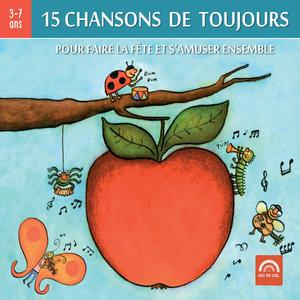 15 chansons de toujours, pour faire la fête et s'amuser ensemble (3 à 7 ans) | Les Amis de Tous les Enfants du Monde