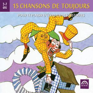 15 chansons de toujours, pour le plaisir d'écouter des histoires (3 à 7 ans) | Les Amis de Tous les Enfants du Monde