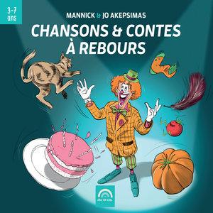 Chansons & contes à rebours (De 3 à 7 ans) | Jo Akepsimas