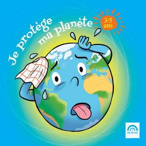 Je protège ma planète (3 - 5 ans) | Jean Humenry