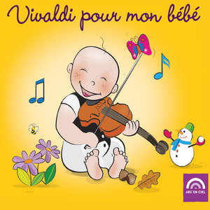 Vivaldi pour mon bébé | Academy of St. Martin in the Fields