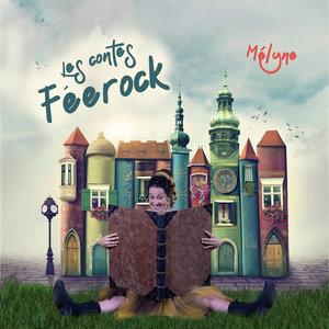 Les contes Féerock   Mélyne