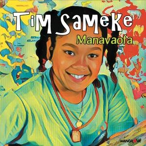 Manavaofa | Tim Sameke