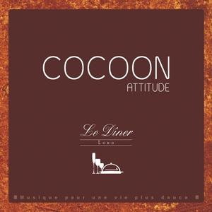 Cocoon attitude: le dîner | Laurent Dury