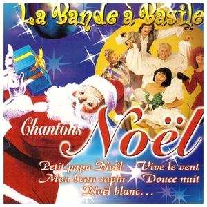 Chantons Noël | La Bande à Basile