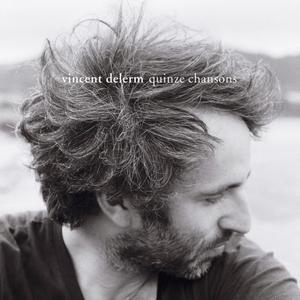 Quinze chansons | Vincent Delerm
