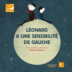 Léonard a une sensibilité de gauche | Vincent Delerm