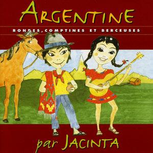 Argentine: Rondes, comptines et berceuses | Jacinta