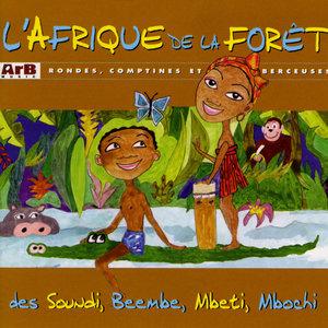 L'Afrique de la forêt: Rondes, comptines et berceuses | Jean-Emile Biayenda