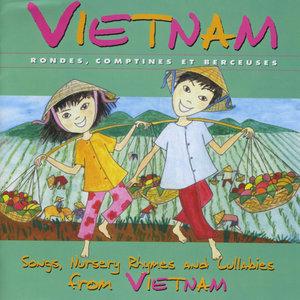 Vietnam: Rondes, comptines et berceuses | Tap tam vông