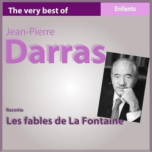 Les fables de La Fontaine | Jean-Pierre Darras