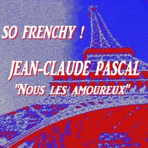 So Frenchy : Jean-Claude Pascal 'Nous les amoureux' | Jean-Claude Pascal
