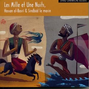 Les mille et une nuits, vol. 2 : La rencontre des deux Sindbâd | Jihad Darwiche