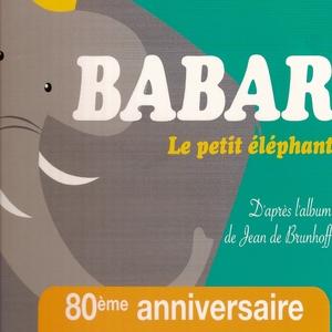 Le voyage de Babar le petit éléphant | François Périer