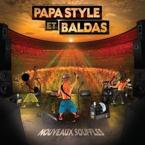 Nouveaux souffles | Papa Style & Baldas