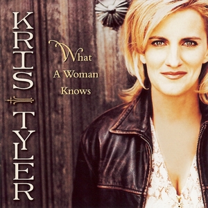 What a Woman Knows | Kris Tyler