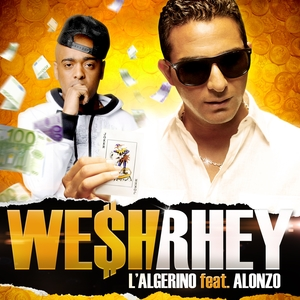 Wesh rey | L'Algerino